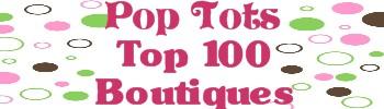 Pop Tots Top 100 Boutiques